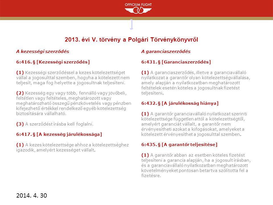 ] 2013. évi V. törvény a Polgári Törvénykönyvről